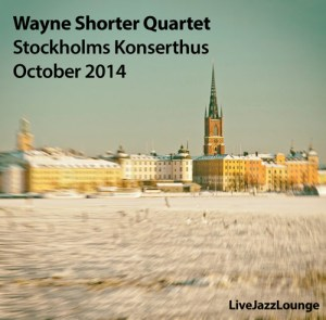 Wayne Shorter Quartet – Stockholms Konserthus, October 2014