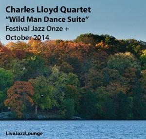 "Charles Lloyd Quartet ""Wild Man Dance Suite"" – Onze+ Jazz Festival, Lausanne, October 2014"