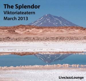 The Splendor – Viktoriateatern, Malmo, Sweden, March 2013