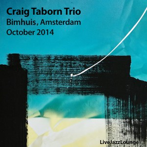Craig Taborn Trio – Bimhuis, Amsterdam, October 2014