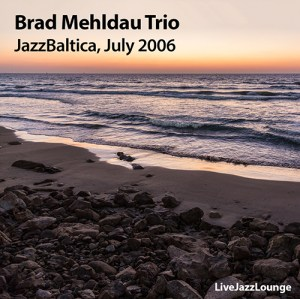 Brad Mehldau Trio – JazzBaltica, Salzau, July 2006