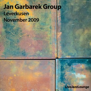 Jan Garbarek Group – Leverkusen, November 2009