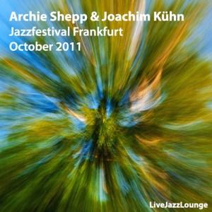 Archie Shepp & Joachim Kühn – Jazzfestival Frankfurt, October 2011
