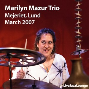 "Marilyn Mazur ""MAP"" Trio – Mejeriet, Lund, April 2006"