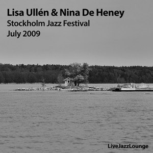 Lisa Ullen & Nina De Heney, Stockholm Jazz Festival, July 2009