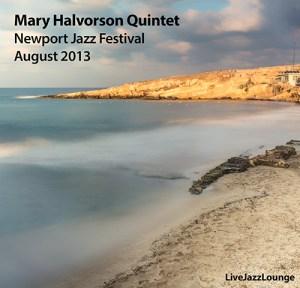 Mary Halvorson Quintet – Newport Jazz Festival, Newport, RI, August 2013