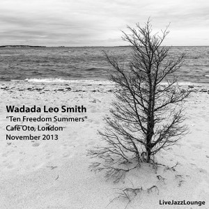 "Wadada Leo Smith ""Ten Freedom Summers"" – Cafe Oto, London, November 2013"