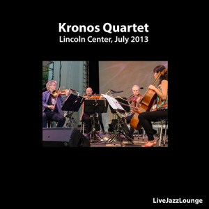 Off-Jazz: Kronos Quartet – Lincoln Center, New York, July 2013