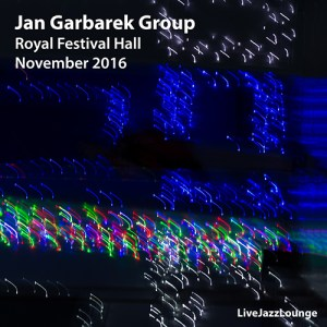 Jan Garbarek Group – Royal Festival Hall, London, November 2016