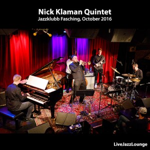 Video: Nick Klaman Quintet – Jazzklubb Fasching, October 2016