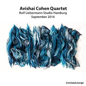 Avishai Cohen Quartet – Rolf Liebermann Studio, Hamburg, September 2016