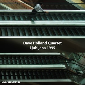 Dave Holland Quartet – Ljubljana, April 1995