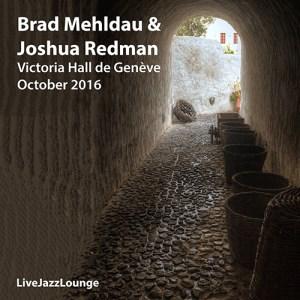 Brad Mehldau & Joshua Redman – Victoria Hall de Genève, October 2016