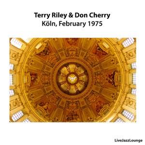 Terry Riley & Don Cherry – Köln, Germany, Februari 1975
