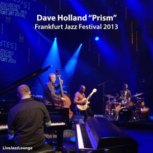 "Dave Holland ""Prism"" – Frankfurt Jazz Festival, October 2013"