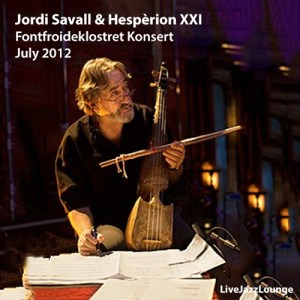 Off-Jazz: Jordi Savall – Fontfroide Convent, France, July 2012