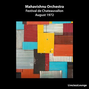 Mahavishnu Orchestra – Chateauvallon, France, August 1972