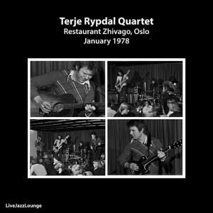 Terje Rypdal Quartet – Restaurant Zhivago, Oslo, January 1978