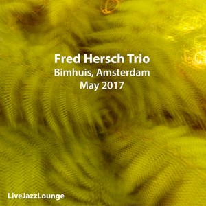Fred Hersch Trio – Bimhuis, Amsterdam, May 2017