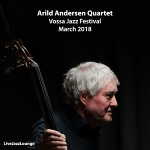 Arild Andersen Quartet – Vossa Jazz Festival, March 2018