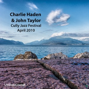 Charlie Haden & John Taylor – Cully Jazz Festival, April 2010