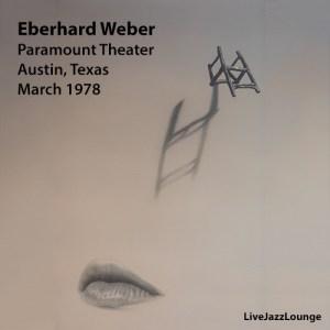 Eberhard Weber – Austin, Texas,March 1978