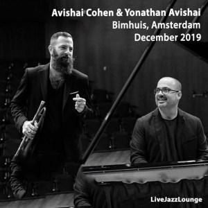 Avishai Cohen & Yonathan Avishai – Bimhuis, Amsterdam, December 2019
