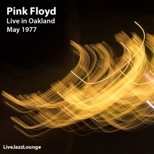 Off-Jazz: Pink Floyd – Live at Alameda Coliseum, Oakland, May 1977