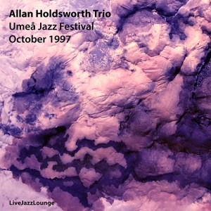 Allan Holdsworth Trio – Umeå Jazz Festival, October 1997