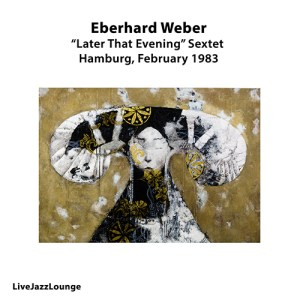 Eberhard Weber, Radio Hamburg Funkhaus, February 1983