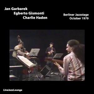 Jan Garbarek, Egberto Gismnoti & Charlie Haden – Berliner Jazzstage, October 1979