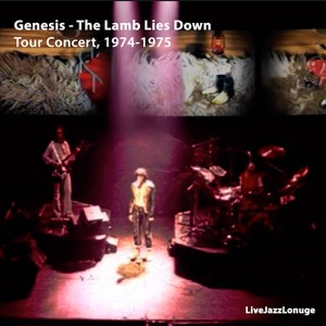"Off-Jazz: Genesis – ""The Lamb Lies Down"" Tour Concert, 1974-1975"