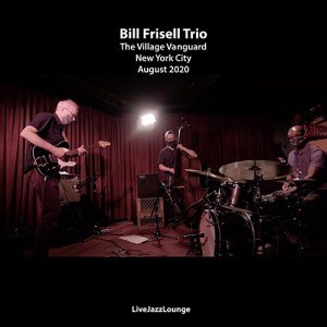 Bill Frisell Trio – The Village Vanguard, New York City, August 2020
