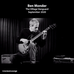 Ben Monder Solo Guitar – The Village Vanguard, New York City, September 2020
