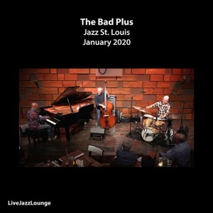 The Bad Plus – Jazz St. Louis, January 2020