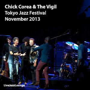Chick Corea & The Vigil – Tokyo Jazz Festival, November 2013