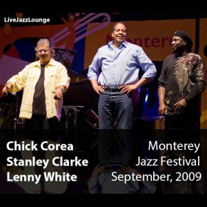 Corea, Clarke, White – Monterey Jazz Festival, September 2009