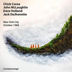 Chick Corea, John McLaughlin, Dave Holland, Jack DeJohnette – New York, October 1968