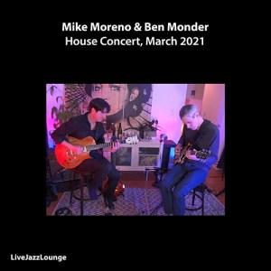 Mike Moreno & Ben Monder – Live Stream, March 2021