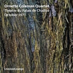 Ornette Coleman Quartet – Théâtre du Palais de Chaillot, October 1971