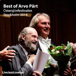 """Off-Jazz: """"Best of Arvo Pärt"""" – Östersjöfestivalen, Berwaldhallen, Stockholm, August 2019"""