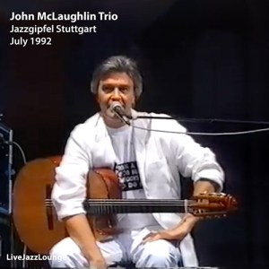 John McLaughlin Trio – Jazzgipfel Stuttgart, Germany, July 1992