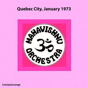 Mahavishnu Orchestra – Quebec City, January 1973