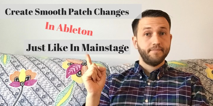 1Switching From Mainstage To Ableton Archives — LiveKeyboardist