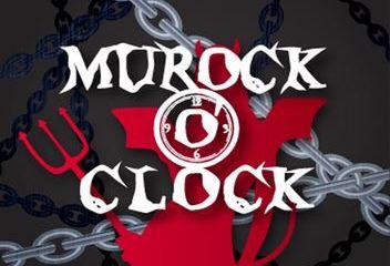 MUROCK O'CLOCK