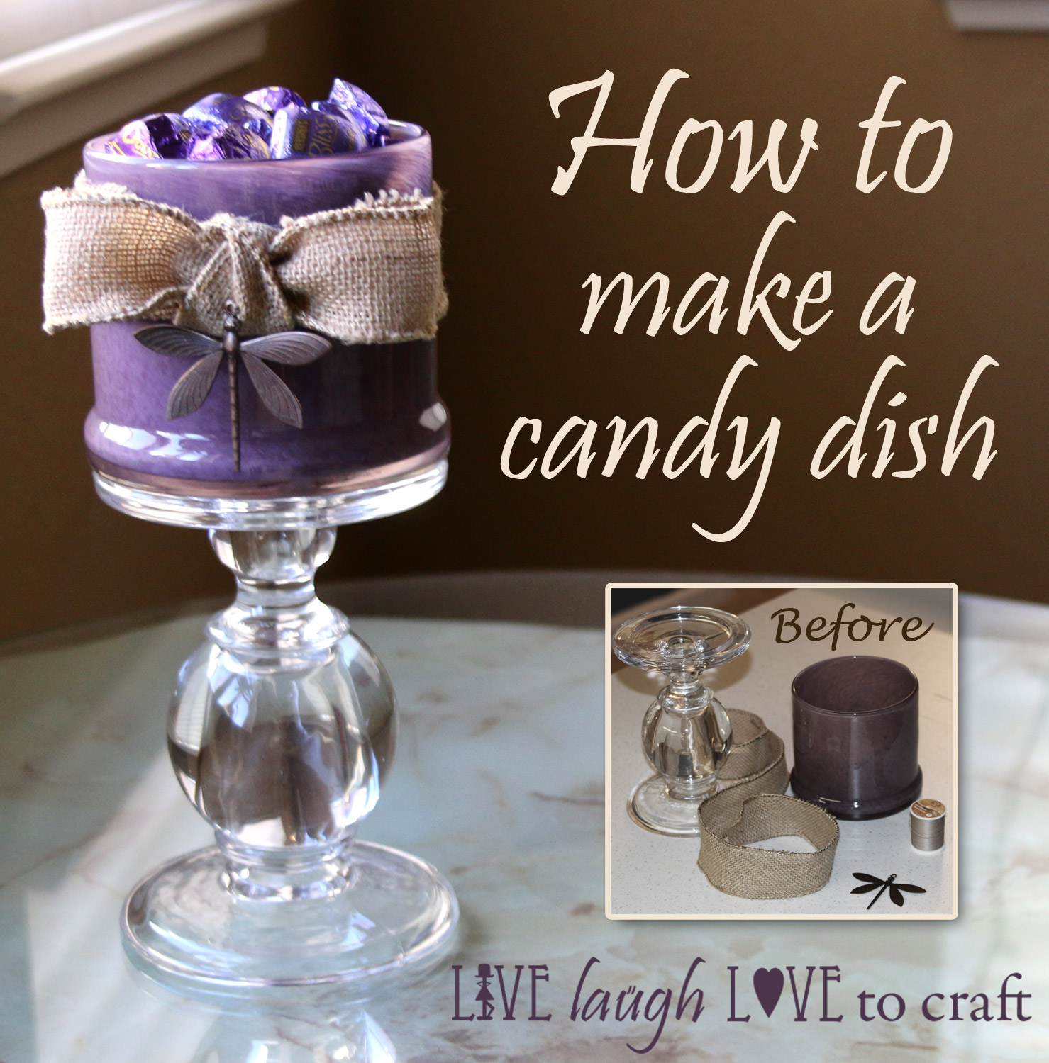 How To Make A Candy Dish Easy DIY Live Laugh Love To Craft