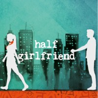 Half Girlfriend : Book Review