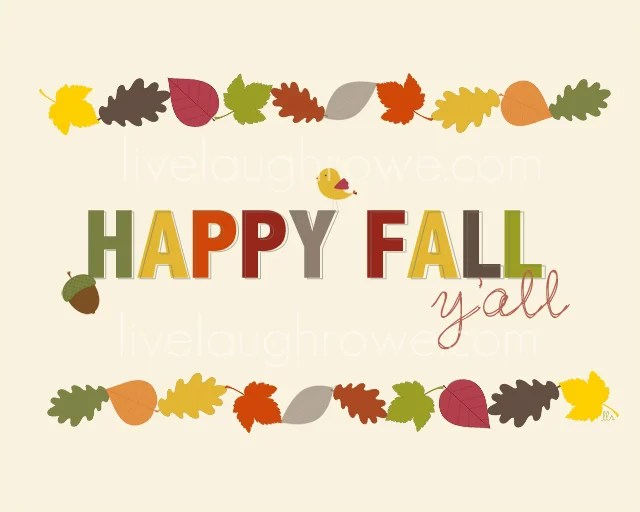 Happy Fall Y'all Printable from Live Laugh Rowe