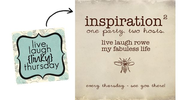 live laugh linky to inspiration 2