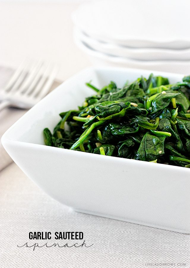 Delicious and healthy side dish. Garlic Sauteed Spinach with livelaughrowe.com